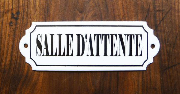 plaque maill e salle d 39 attente french vintage plaque de porte identification de pi ce. Black Bedroom Furniture Sets. Home Design Ideas