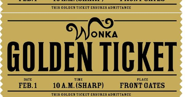 FREE printable Willy Wonka's golden ticket--need to have a scrbd ...