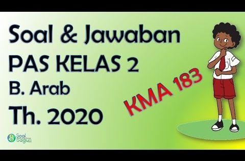 Soal Pas B Arab Kelas 2 Mi Dan Jawaban Th 2020 Bahasa Arab Kurikulum