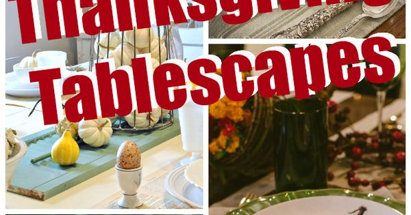 Beautiful Thanksgiving Tablescapes Holidays