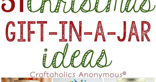 51 Christmas Gift in a Jar Ideas || So many awesome Mason