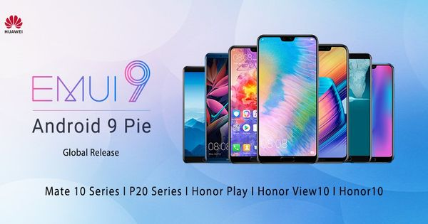 Huawei Trumps Samsung Android 9 Pie Hitting A Bunch Of Phones Huawei Android Android 9