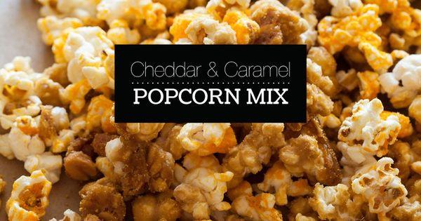 Cheddar and Caramel Popcorn Mix   Recipe   Popcorn mix ...