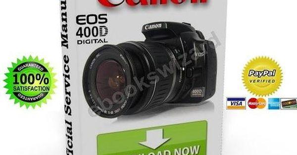 Canon Eos 400d Digital Slr Camera Service Manual Fix Guide Repair Guide Manual Repair