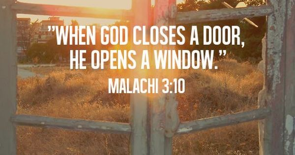 When God closes the door. .... Quotes