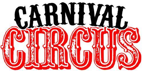 Carnivalcircusicon Jpg 500 250 Pixels Lettering Circus Font Favorite Fonts