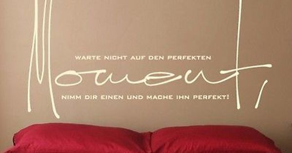 wandtattoo spr che perfekter moment wohnzimmer wandaufkleber schlafzimmer uss428 eur 19 95. Black Bedroom Furniture Sets. Home Design Ideas