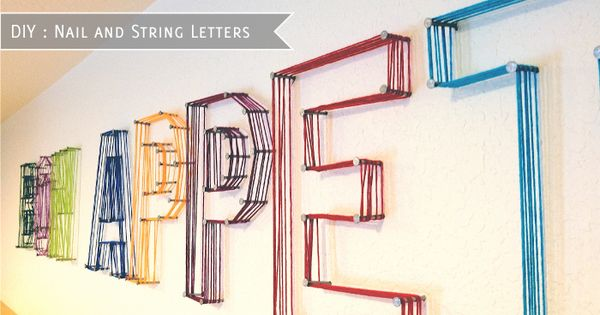 Nail and string letters (string art) -- a fun and cheap way