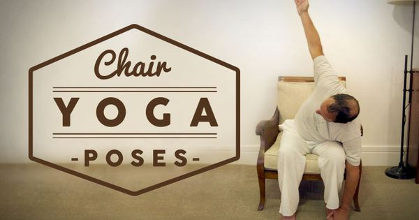 6 benefits of chair yoga 8 poses to get you started for Chair yoga benefits