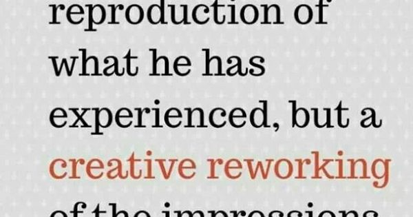 Pinterest Quotes About Creativity: Childs Play Is Creative Reworking Of Experiences