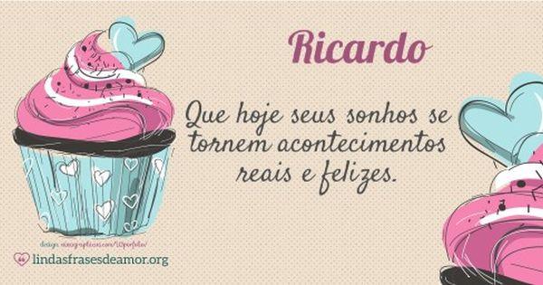 Mensagens De Aniversario Para Ricardo Feliz Aniversario Para