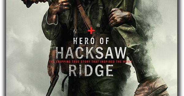 Hacksaw Ridge Free Book Giveaway | Things Close to My ...