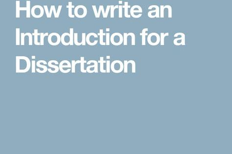 How To Write A Dissertation Introduction Key Element Examples Of