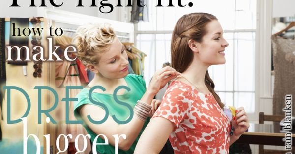 dress alterations how to make bigger