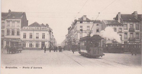 Bruxelles porte d 39 anvers tram vapeur vintage postcards brussels pinterest brussels and - Port d anvers belgique adresse ...