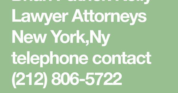 Brian Patrick Kelly Lawyer Attorneys New York Ny Telephone Contact 212 806 5722 United States New York Brian Patrick Kelly Att Lawyer Attorneys Good Lawyers