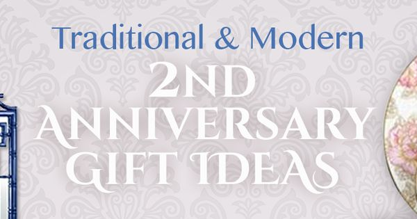 ... Gift Ideas Pinterest Traditional, Modern and 2nd anniversary gifts