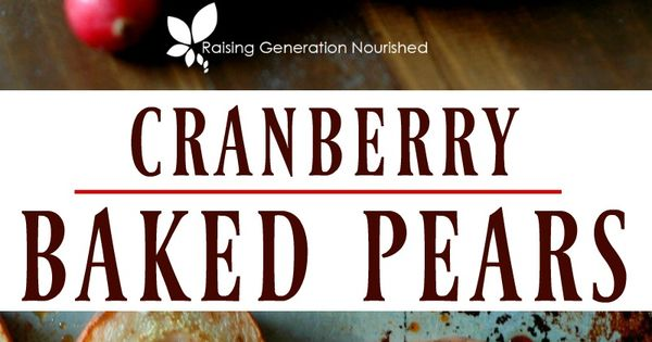 Cranberry Baked Pears Recipe Cranberry Baking Baked Pears