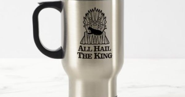 All Hail The King Travel Mug Stainless Steel Decor Gifts Diy Home Living Cyo Giftidea King Travel Mugs Stainless Steel Travel Mug