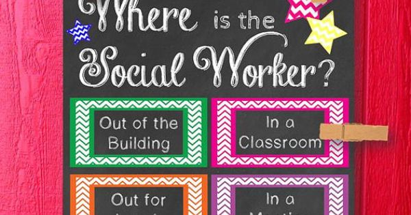 This Printable Sign Would Be Great For A Social Worker S