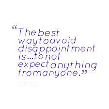 Disappointment Quotes Google Search Words Quotes Disappointment Quotes Quotes To Live By