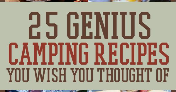 Yum! Here's 25 Genius Campfire Recipes that you'll be wishing you thought of first! | Survival Life camping camp recipe bacon breakfast smores