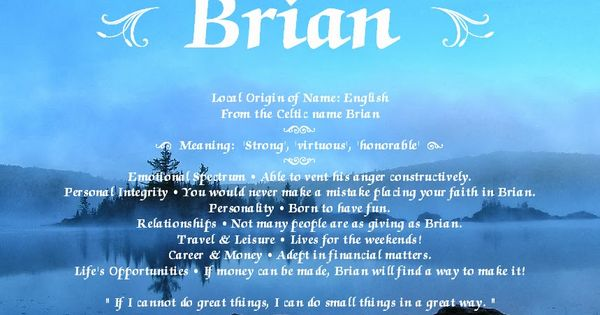 Personalized Street Signs >> Meaning of the name 'Brian': Strong, Virtuous, Honorable. | Names & Their Meanings | Pinterest
