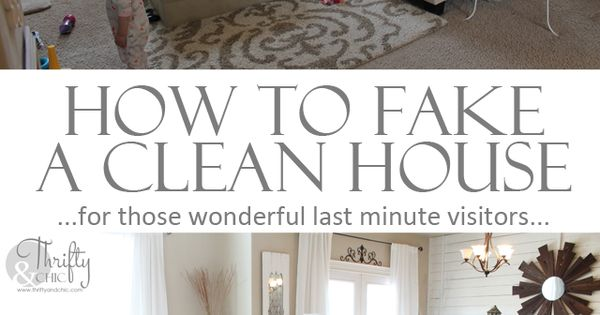 How to fake a clean house in 20 minutes. Over 25 tips,
