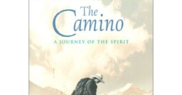 The Camino A Journey Of The Spirit Paperback The Camino Shirley Maclaine Books