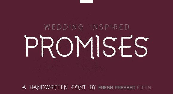 Promises is a display typeface from Fresh Pressed Fonts!