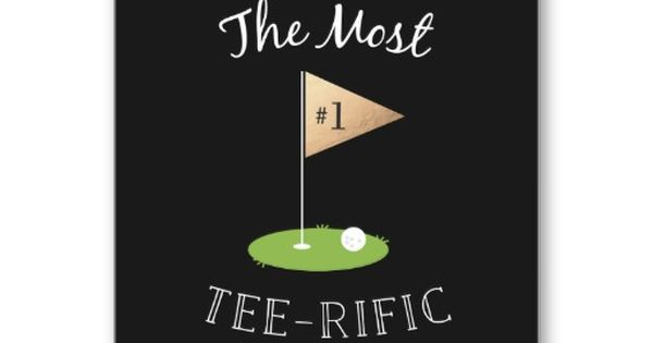 Perfect for the Dad who likes golf: Tee-rific Father's Day ...