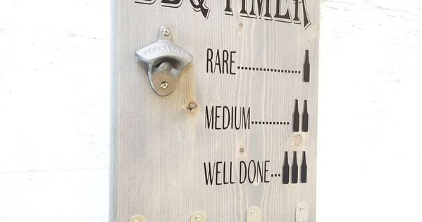 Bbq Timer Sign Gift For Men Grilling Gift Beer Bottle Opener Bbq Utensil Holder Bbq Sign Gift For Dad Bbq Grill Fathers Day Gift Father S Day Diy Diy Gifts For Mom