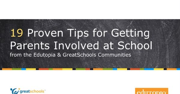 19 Proven Tips for Getting Parents Involved at School | Edutopia and