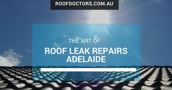Simple Steps On How To Fix The Leak In Your Clay Tile Roof Roof Doctors Australia Roof Leak Repair Roof Repair Cost Leaks