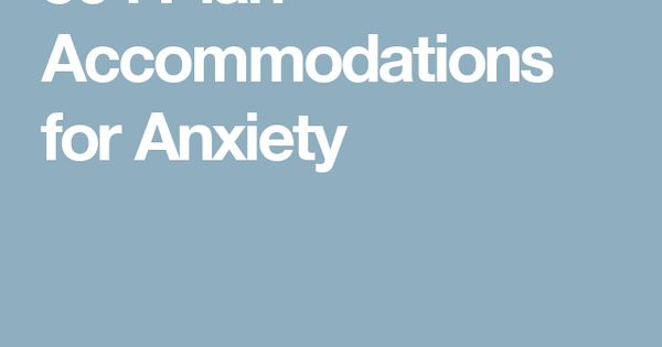 504 Plan Accommodations For Anxiety School Counseling