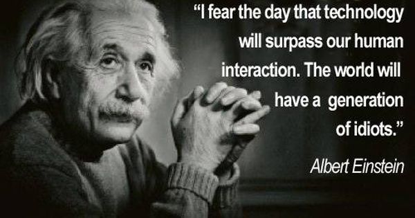 albert einstein quotes technology influence