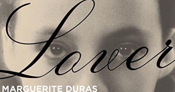 the lover marguerite duras online Obituary: marguerite duras john calder the two principal examples of this are her reputed affair as a young girl with a rich chinese lover in vietnam, and her personal participation in the resistance during the german occupation.