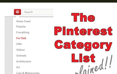 Pinterest Categories: The Pinterest Category List