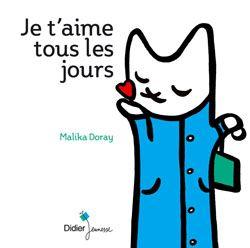 Je T Aime Tous Les Jours Didier Jeunesse Conseils De Lecture Livre Enfant Livre