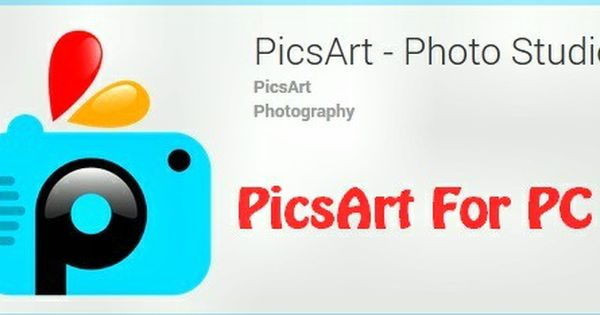 picsart software free download for windows 7