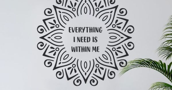 Mandala Mit Spruch Everything I Need Is Within Me Wandtattoo Wandtattoo Wandtattoos Und Glattputz