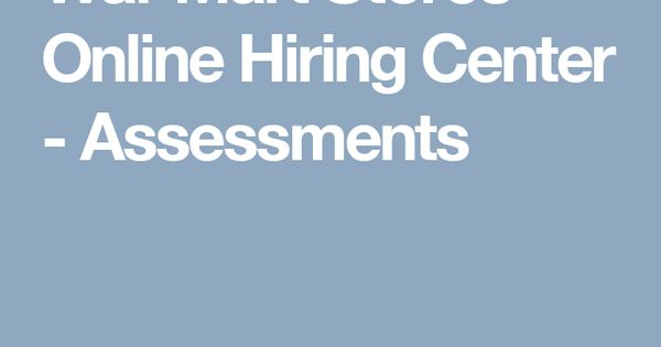 Wal-Mart Stores - Online Hiring Center - Assessments | Walmart Job