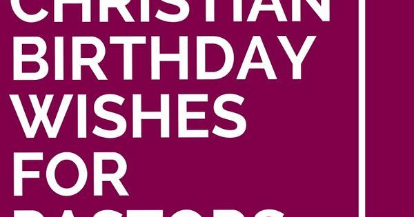 12 Christian Birthday Wishes For Pastors Pastor And Happy Birthday Wishes For A Pastor