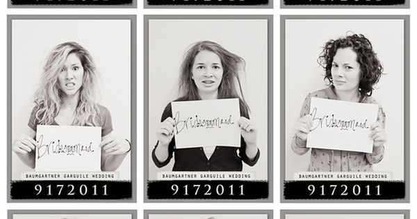 Bridesmaids mug shots the day after either the Bachelorette Party or the