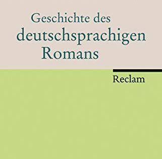 Geschichte Des Deutschsprachigen Romans Des Geschichte Romans Deutschsprachigen Geschichte Deutschsprachig Romane