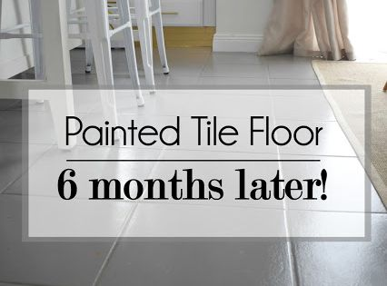 Painted Tile Floor Six Months Later Painting Tile Painting Tile Floors Tile Floor