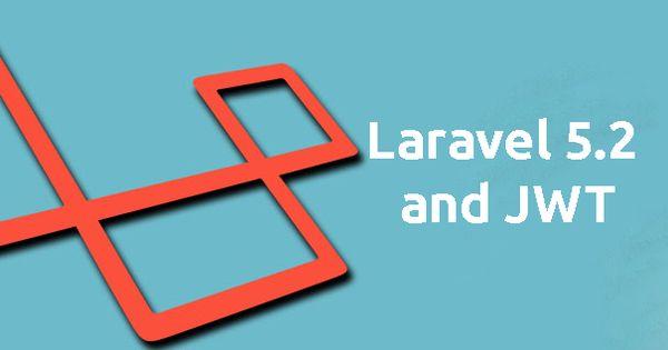laravel 5 jwt authlaravel 5 jwt authentication laravel 5 jwt auth tutorial example laravel 5 rest api tutorial laravel 5 api jwt laravel 52 j