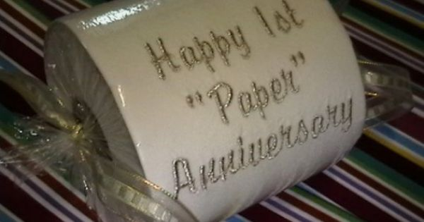 Paper Gifts For 1st Wedding Anniversary: Happy 1st Paper Anniversary Embroidered Toilet Paper Gift