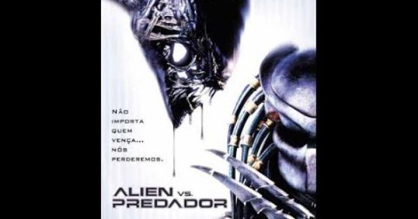 Alien Vs Predador Assistir Filme Completo Dublado Com Imagens