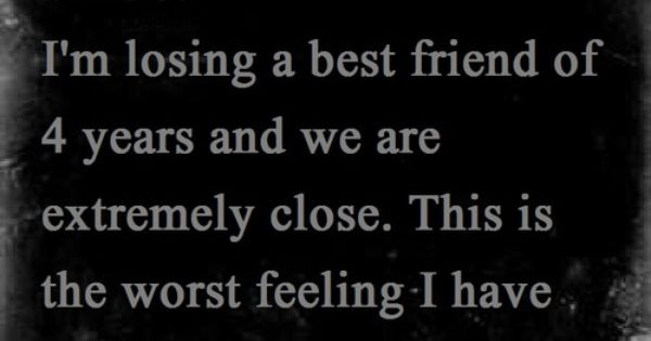 Losing A Friend Quotes Image Quotes At Relatably Com: Quotes & Sayings & Phrases » Quotes About Losing A Best